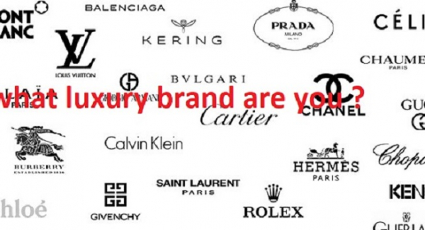 Which luxury brand are you ?